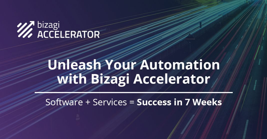 Unleash Automation in 7 Weeks with the Bizagi Accelerator Package